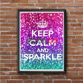 Keep Calm And Sparkle Photo Poster