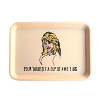Pour Yourself A Cup Of Ambition Dolly Parton Trinket Tray