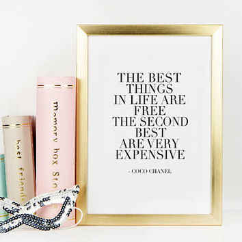 COCO CHANEL QUOTE, The Best Things In Life Are Free The Second Best Are Very Expensive,Chanel Inspired,Chanel Decor,Fashion Quote,Girly Art