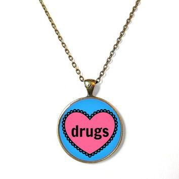 drugs Conversation Heart Bronze Necklace - Pop Culture Anti Valentine's Day Jewelry