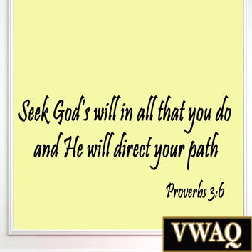 Seek God's Will in All That You Do, Provers 3:6 Bible Verse Wall Quote Script...