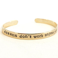 brass bracelet motivational - dreams don't work unless you do - inspirational quote - graduation gift
