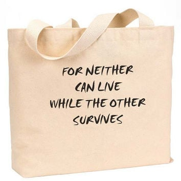 "For Neither can Live While The other survives Canvas Jumbo Tote Bag 18""w x 11""h"