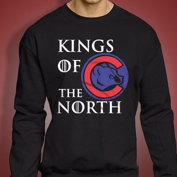 Kings Of The North Chicago Cubs Funny Got Men'S Sweatshirt