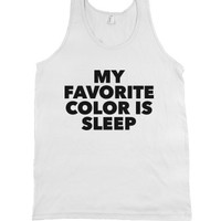 sleep is my favorite color-Unisex White Tank