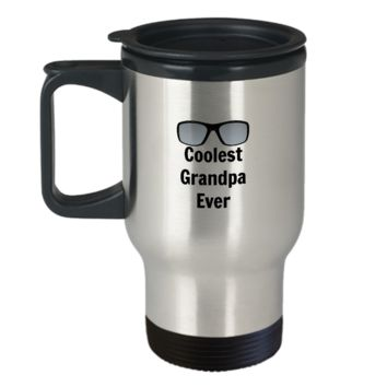 Coolest Grandpa Ever Travel Coffee Mug Father's Day Birthday Gift Gifts For Grandpa Coffee Travel Cup