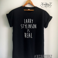 Larry Stylinson Shirt Larry Stylinson Is Real T-Shirt Print on Front or Back side Unisex Women Men Tumblr T-Shirt Black/White/Grey/Red