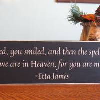 Rustic wood sign, At last Etta James, primitive, home decor, wall hanging
