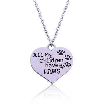 """All My Children Have Paws"" Heart-Shape Necklace"