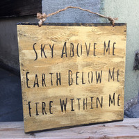 Sky Above Me Earth Below Me Fire Within Me Sign in Gold / Yoga Sign / Yoga Decor / Bohemian Decor