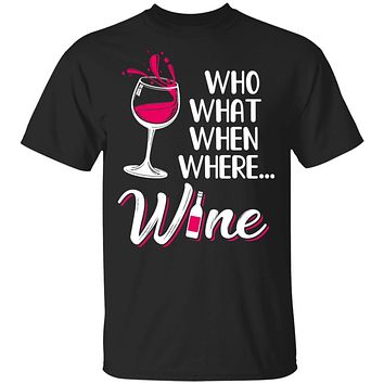 Who Want When Where Wine Drink Lover