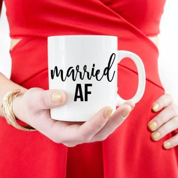 Newly Married Couples Mug | Married AF Mug | His and Hers Coffee Mugs | Wedding Mug | Just Married | Gifts for Couples