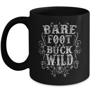 Barefoot And Buckwild Mug