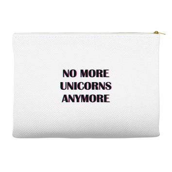 no more unicorns 2 Accessory Pouches