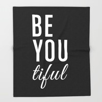 Be You tiful Throw Blanket by All Is One