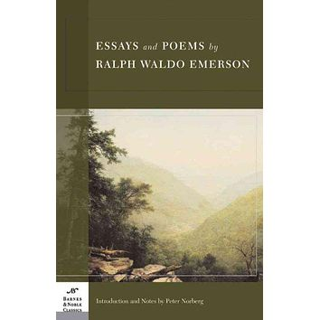 Essays And Poems By Ralph Waldo Emerson (Barnes & Noble Classics)