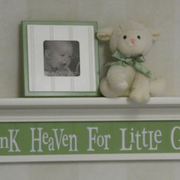 "Green Wall Art Baby Nursery Decor Sign - 30"" Shelf Linen White - Thank Heaven For Little Girls"