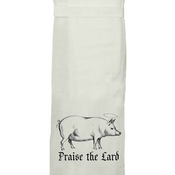 Praise The Lard Flour Sack Tea Towel
