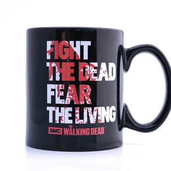 The Walking Dead Fight the Dead Fear the Living Ceramic Mug