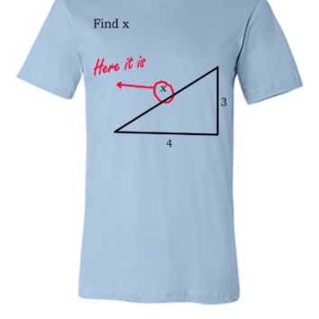 funny math find x - Unisex T-shirt