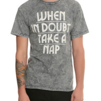 When In Doubt Take A Nap Mineral Wash T-Shirt