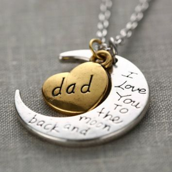 """Dad Moon Necklace """" I Love You To The Moon And Back """""""