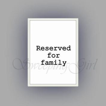Reserved for family, Wedding Sign, printable Signs, Black and White Prints, DIY reception, table template, typo1black vintage, large small