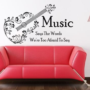Wall Decals Quotes Vinyl Sticker Decal Quote Music Says The Words We're Too Afraid To Say Home Decor Bedroom Art Design Interior NS458