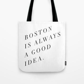 Boston is Always a Good Idea Art Print by Note To Self: The Print Shop