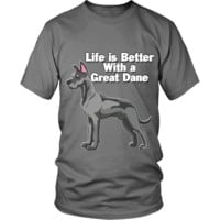 Life...Better With A Great Dane