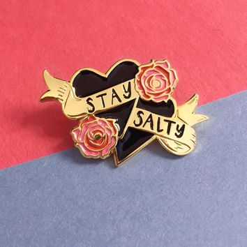 BLACK STAY SALTY ENAMEL PIN