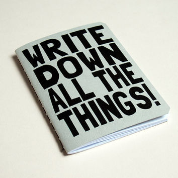 "Handmade notebook ""Wite down All the things"" Steel Grey"