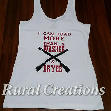 Women tank top, Country tank top, Redneck tank top, Shot Gun Tank top, Can do more, Tshirt, Country Women, Country Shirt