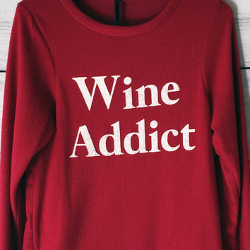 Wine Addict Sweatshirt Sweater in Burgundy