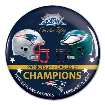 NEW ENGLAND PATRIOTS PHILADELPHIA EAGLES SUPER BOWL CHAMPS ON THE FIFTY BUTTON