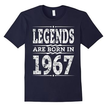 Funny Legends are born in 1967 T-Shirt 50th Birthday Gift