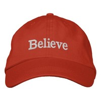 Believe Embroidered Baseball Cap