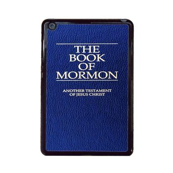 The Book Of Mormon Cover Book iPad Mini Case