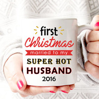 Funny Coffee Mug for Husband | First Christmas Coffee Mug | Wife Christmas Gift | Anniversary Present | Hot Husband | 2016 Christmas Season