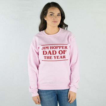 Jim Hopper Dad of the Year Sweatshirt