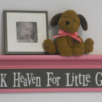 "Brown Pink Nursery Decor Wall Sign - 30"" Shelf Pink - Thank Heaven For Little Girls - Room Decor"