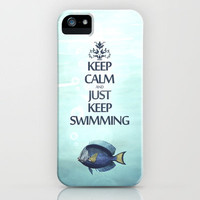 Keep Calm and Just Keep Swimming iPhone Case by Textures&Moods by Belle13 | Society6
