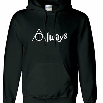 Always Harry Potter Hogwarts unisex womens mens ladies  print  Hoodie sweatshirt pullover, jumper sweater