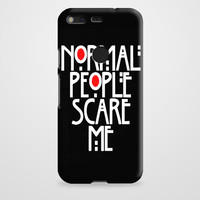 Normal People Scare Me Google Pixel XL Case | casefantasy