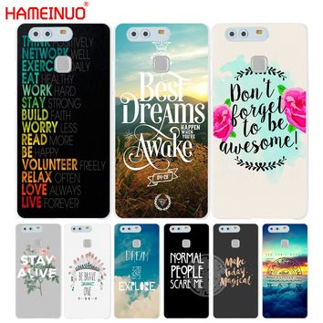 HAMEINUO inspirational Motivational quotes Cover phone Case for huawei Ascend P7 P8 P9 P10 lite plus G8 G7 honor 5C 2017 mate 8