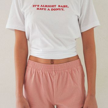 It's Alright Babe Have A Donut Tee - White