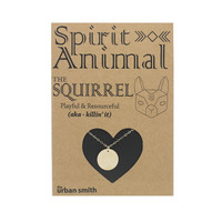 Spirit Animal Necklace - The Squirrel
