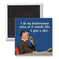 businessman voice refrigerator magnet from Zazzle.com