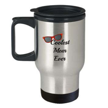 Coolest Mom Ever Travel Mug Gift Mother's Day Birthday Gift Gifts For Women Funny Travel Coffee Cup