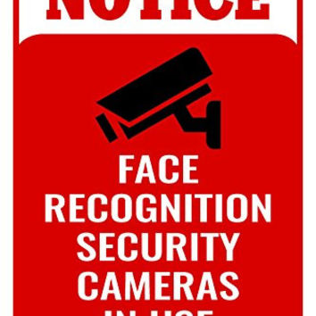 Notice Face Recognition Security Cameras In Use Building Business Retail Sign